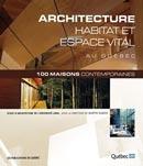 Architecture, habitat et espace vital au Québec